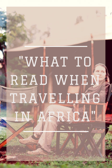 what-to-read-when-travelling-in-africa