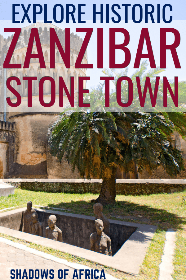 Are you planning a trip to Zanzibar's historic stone town? Here's the ultimate guide to Stone Town for your Tanzania trip! #zanzibar #stonetown #tanzania #travel #africa