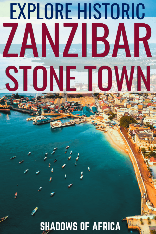 Heading to Zanzibar on your Africa trip? Here's what to do in Zanzibar Stone Town: the ultimate guide and itinerary! #stonetown #zanzibar #africa #tanzania #travel