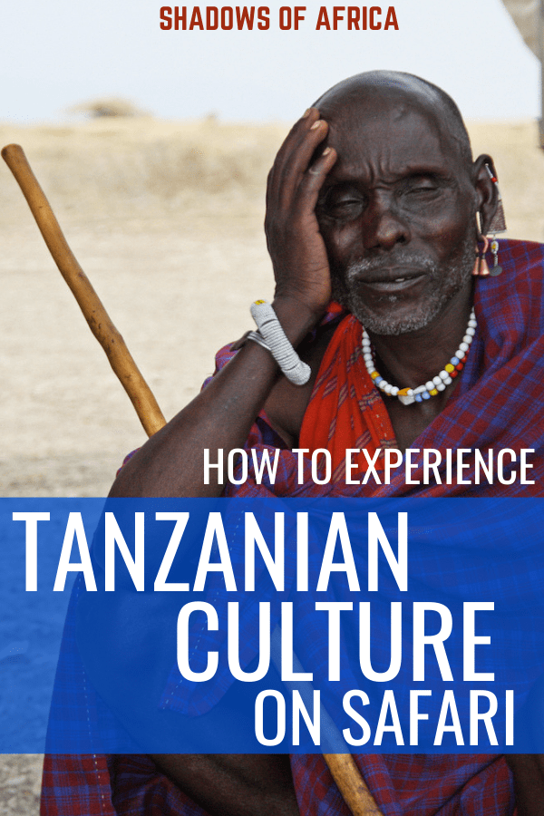 Want a little culture on your African safari trip? Here's how to visit the tribes of Tanzania! #travel #culture #tanzania #africa #safari